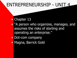 ENTREPRENEURSHIP - UNIT 4