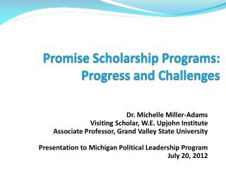 Promise Scholarship Programs: Progress and Challenges