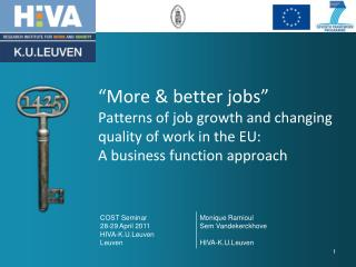 """More & better jobs"" Patterns of job growth and changing quality of work in the EU:  A business function approach"