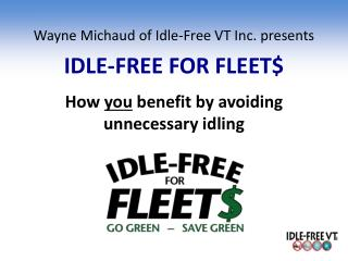 IDLE-FREE FOR FLEET$