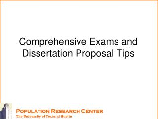 Comprehensive Exams and Dissertation Proposal Tips