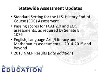 Statewide Assessment Updates