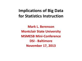 Implications of Big Data  for Statistics Instruction