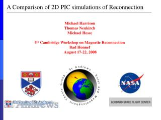 A Comparison of 2D PIC simulations of Reconnection