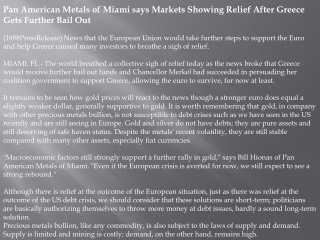 pan american metals of miami says markets showing relief aft