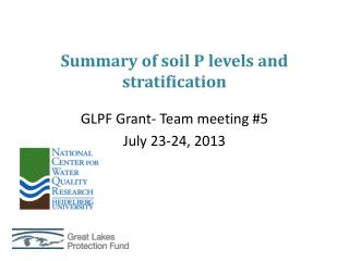 Summary of soil P levels and stratification