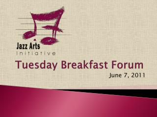 Tuesday Breakfast Forum