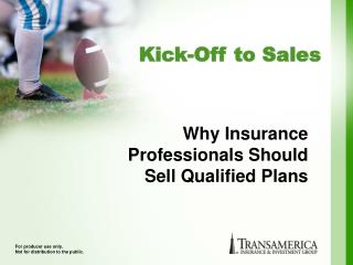 Why Insurance Professionals Should Sell Qualified Plans