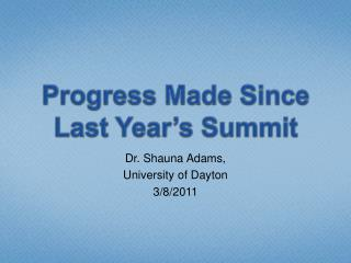 Progress Made Since Last Year's Summit