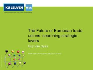 The Future of European trade unions: searching strategic levers