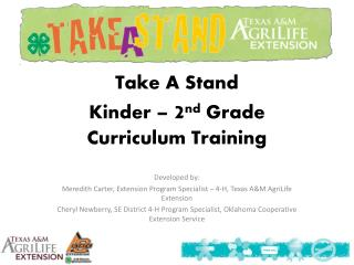 Take A Stand  Kinder –  2 nd  Grade  Curriculum Training