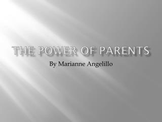 The power of parents