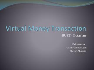 Virtual Money Transaction