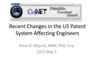 Recent Changes in the US Patent System Affecting Engineers