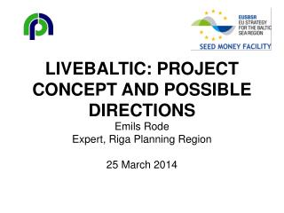 LiveBaltic: project concept and possible directions