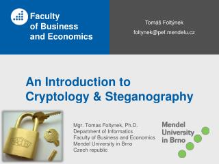 An Introduction to  Cryptology & Steganography