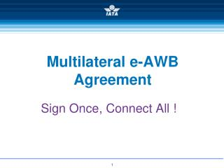 Multilateral e-AWB Agreement