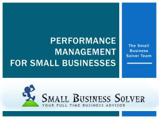 Performance  Management For Small Businesses
