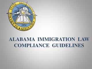 ALABAMA IMMIGRATION LAW COMPLIANCE GUIDELINES