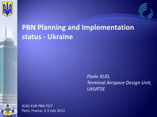 PBN Planning and Implementation status - Ukraine