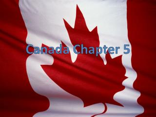 Canada Chapter 5