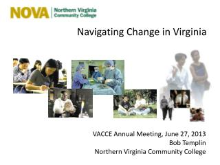 Navigating Change in Virginia