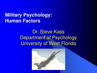 dr. steve kass department of psychology university of west florida