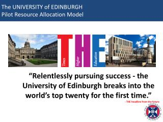 The UNIVERSITY of EDINBURGH Pilot Resource Allocation Model