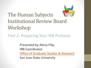 The Human Subjects Institutional Review Board Workshop
