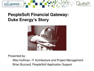 PeopleSoft Financial Gateway:  Duke Energy's Story