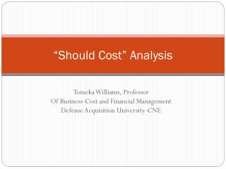"""Should Cost"" Analysis"