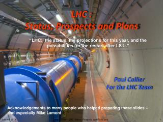 LHC :  Status, Prospects and Plans