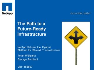 The Path to a Future-Ready Infrastructure