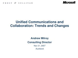 Unified  Communications and Collaboration: Trends  and Changes