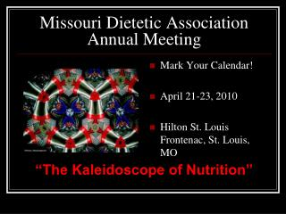 Missouri Dietetic Association Annual Meeting