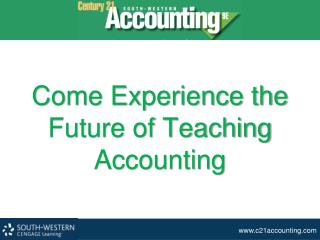 Come Experience the Future of Teaching Accounting