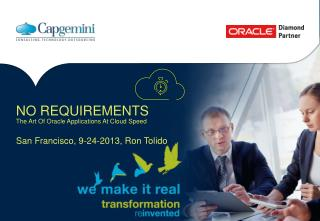 NO REQUIREMENTS The Art Of Oracle Applications At Cloud Speed