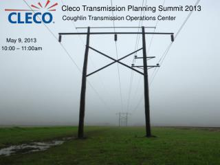 Cleco Transmission Planning Summit 2013
