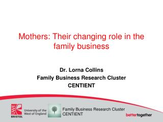Mothers: Their changing role in the family business