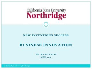 New  Inventions Success Business Innovation Dr. MARK  rajai MSE 303