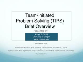 Team-Initiated  Problem Solving (TIPS)  Brief Overview