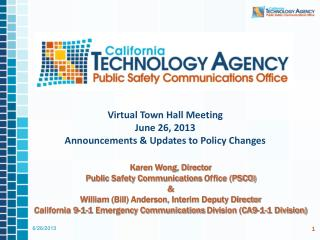 Virtual Town Hall Meeting June 26,  2013 Announcements & Updates to Policy Changes