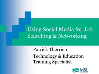Using Social Media for Job Searching & Networking