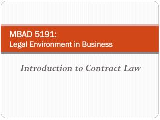 MBAD 5191:  Legal Environment in Business