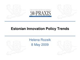 Estonian Innovation Policy Trends