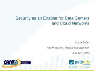 Security as an Enabler for Data Centers and Cloud Networks