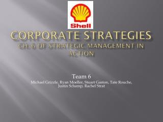 Corporate Strategies Ch. 6 of Strategic Management in Action