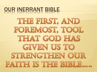 OUR INERRANT BIBLE
