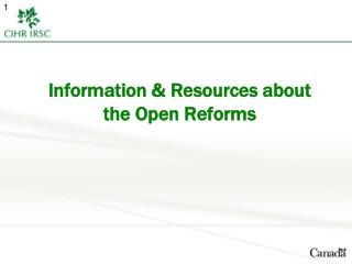 Information & Resources about the Open Reforms