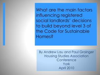 What are the main factors influencing registered social landlords' decisions to build beyond level 3 of the Code for Su